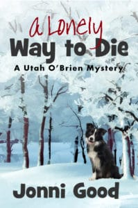 Lonely Way to Die Cozy Mystery